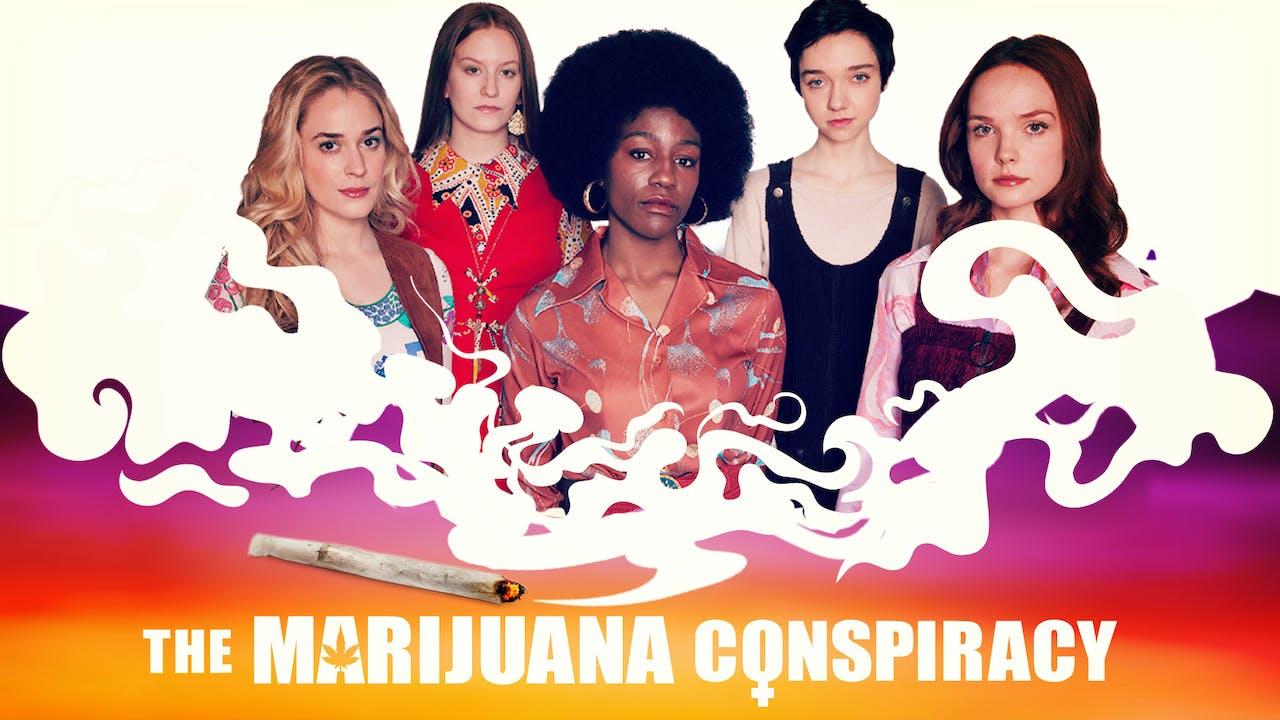 The Marijuana Conspiracy - The Cary Theater