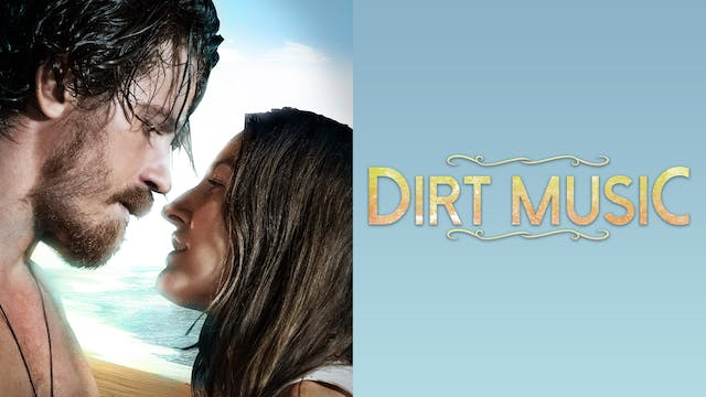 DIRT MUSIC - Salem Cinema