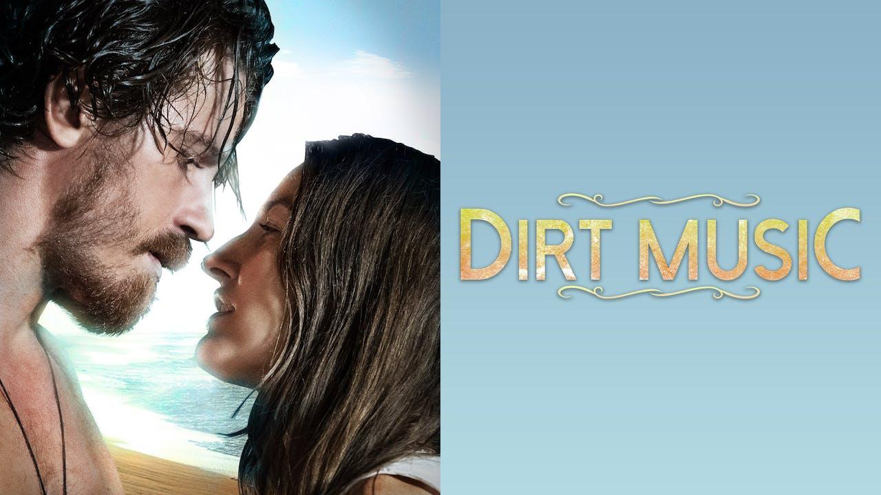 DIRT MUSIC - The Moviehouse
