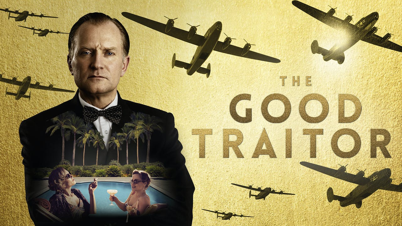 THE GOOD TRAITOR - The Cary Theater