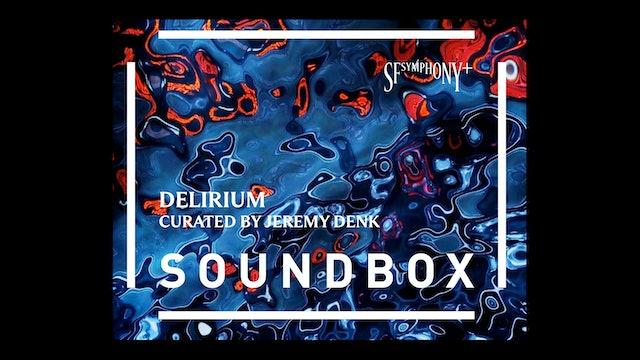 Soundbox: Delirium Program (Download Only)