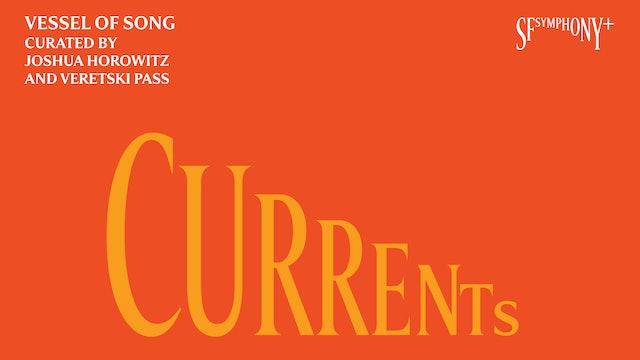 CURRENTS: Vessel of Song Digital Program Book (Download Only)