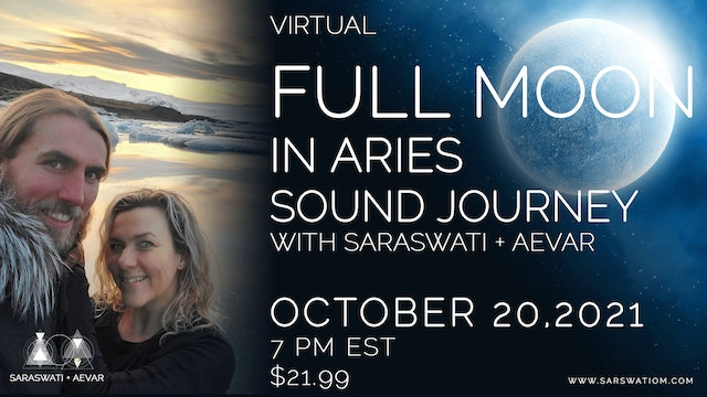 Full Moon In Aries Sound Journey