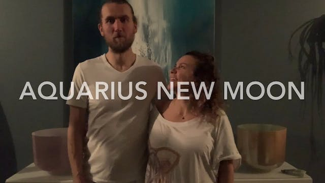 Aquarius New Moon Sound Journey