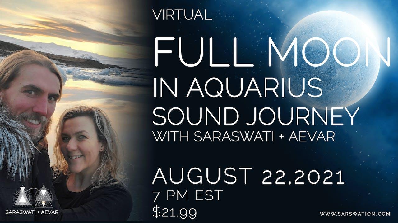 Full Moon In Aquarius Sound Journey