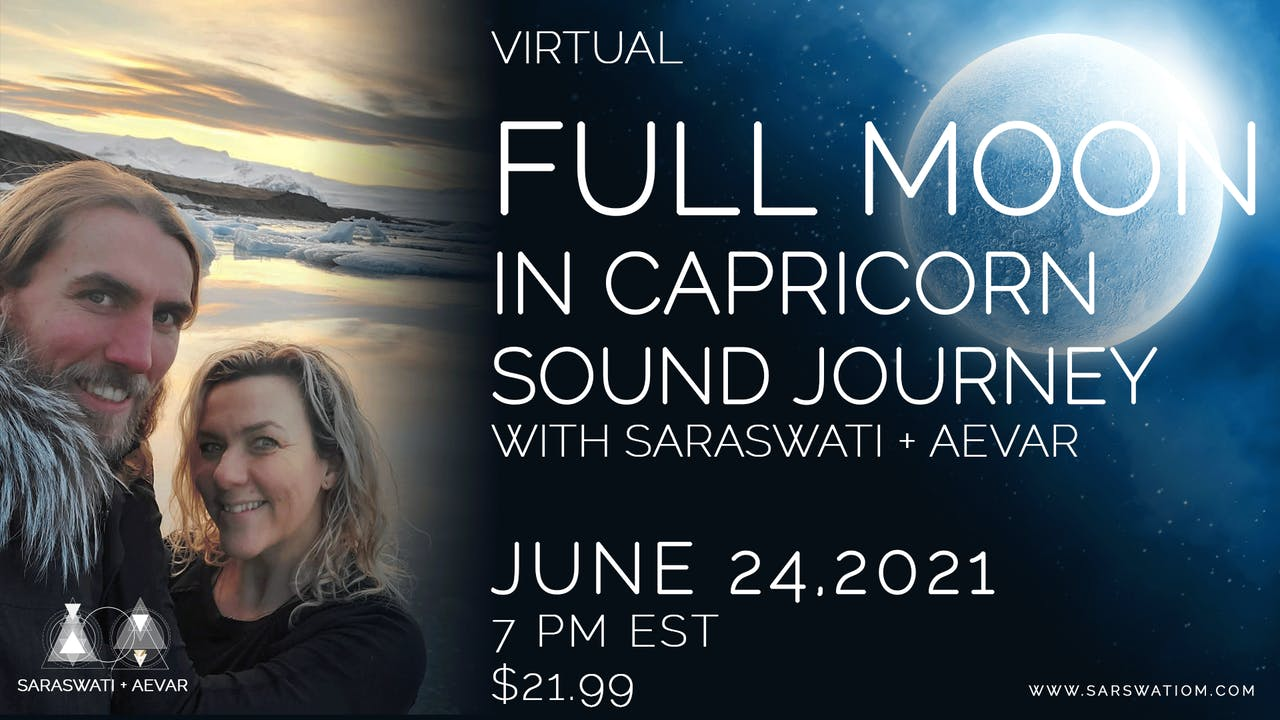 Full Moon In Capricorn Sound Journey
