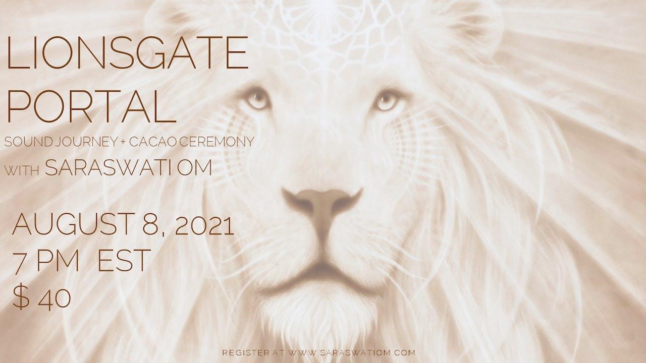 Lions Gate Portal Sound Journey + Cacao Ceremony
