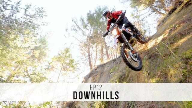 EP12 - Downhills