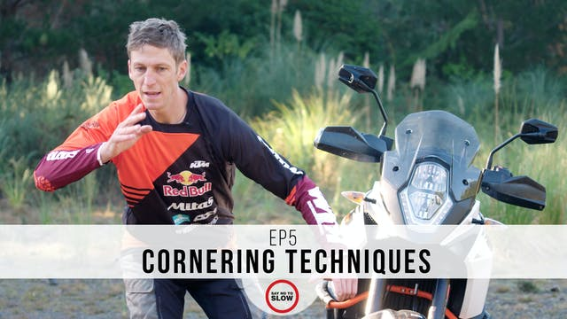 EP5 - Cornering Techniques