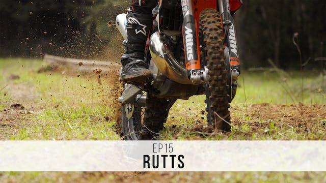 EP15 - Rutts