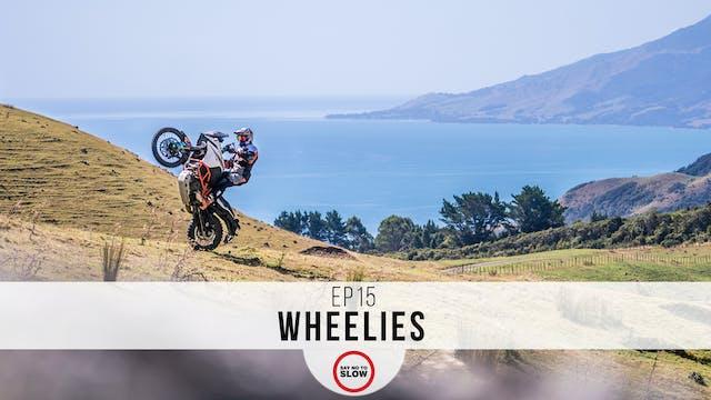 EP15 - Wheelies