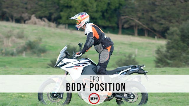 EP3 - Body Position