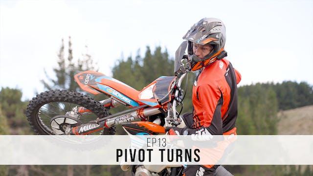EP13 - Pivot Turns