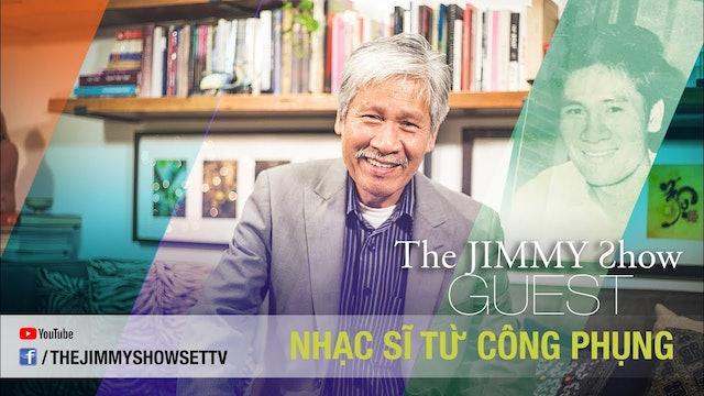 Jimmy Show | Nhạc sĩ Từ Công Phụng