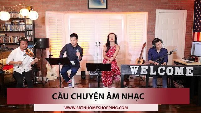 Câu Chuyện Âm Nhạc | Guest: Loan Châu | Show 1