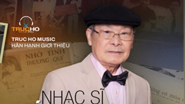Hành Trình Âm Nhạc | Nhạc Sĩ Trúc Giang