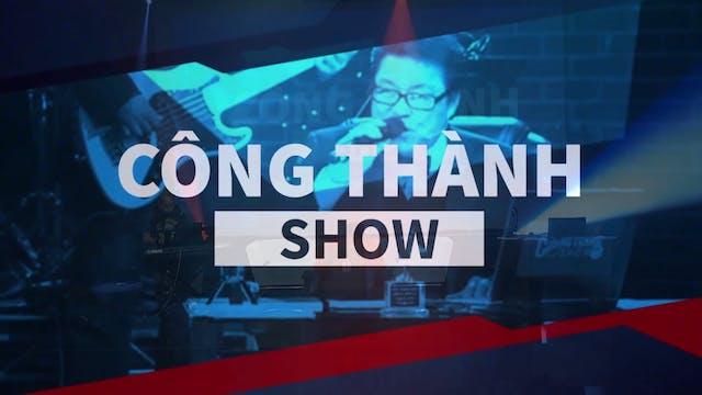 Công Thành Show | 08/09/2019