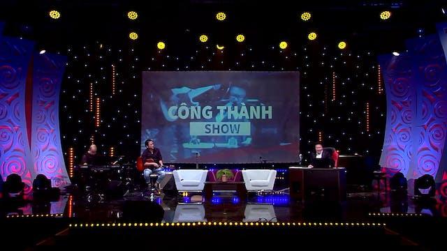 Công Thành Show | 23/02/2020