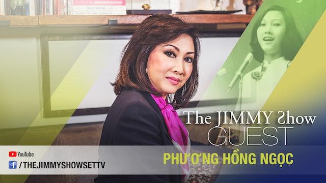 Jimmy Show | Ca sĩ Phương Hồng Ngọc