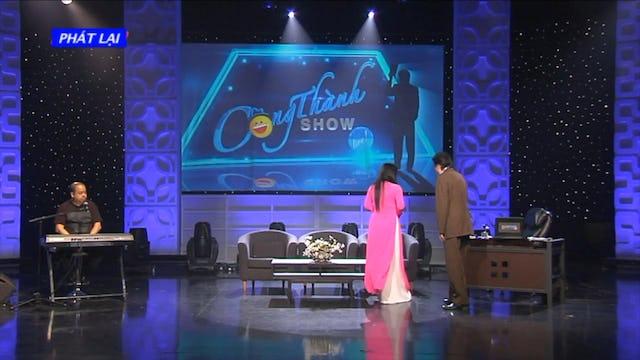 Công Thành Show | Show 182
