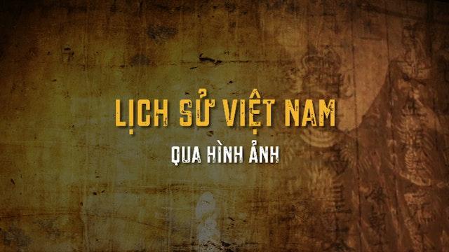 Lịch Sử Việt Nam Qua Hình Ảnh
