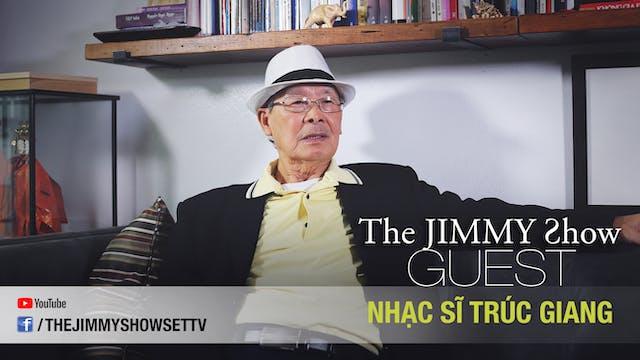 Jimmy Show | Nhạc sĩ Trúc Giang