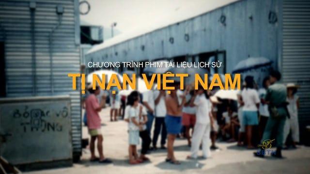 Tị Nạn Việt Nam - Phần 5