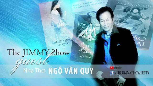 Jimmy Show | Nhà thơ Ngô Vân Quy
