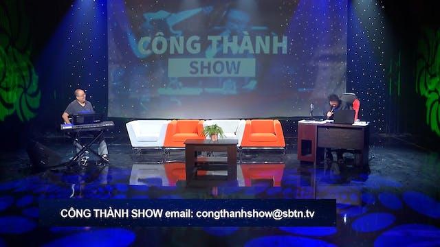Công Thành Show | 21/07/2019