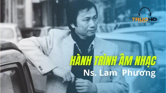 Hành Trình Âm Nhạc - Ns.Lam Phương