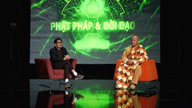 Phật Pháp & Đời Đạo | Show 7