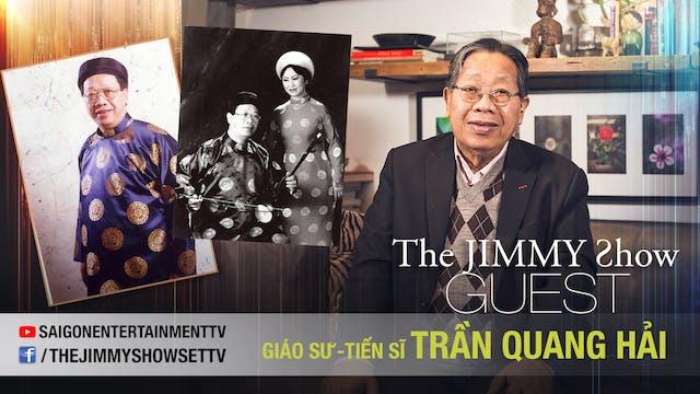 Jimmy Show | Giáo sư tiến sĩ Trần Qua...