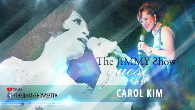 Jimmy Show | Ca sĩ Carol Kim