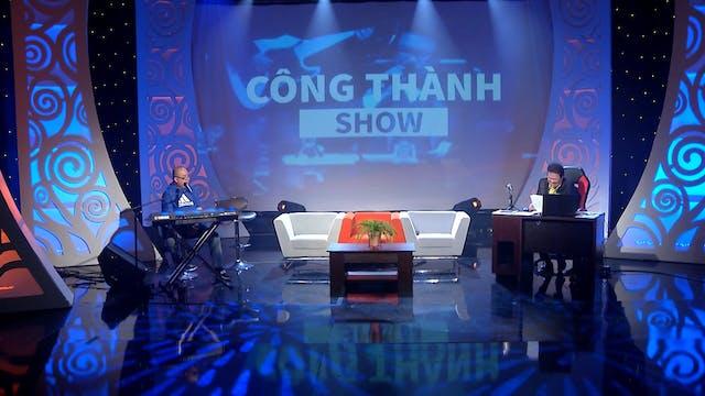 Công Thành Show | 07/12/2019