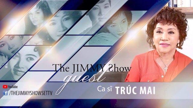 Jimmy Show | Danh Ca Trúc Mai