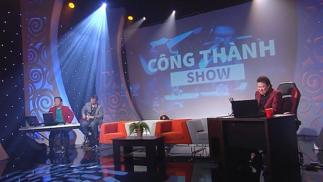 Công Thành Show | 05/01/2020