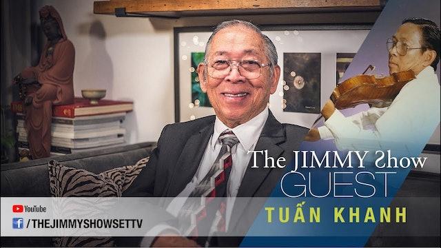 Jimmy Show | Nhạc sĩ Tuấn Khanh