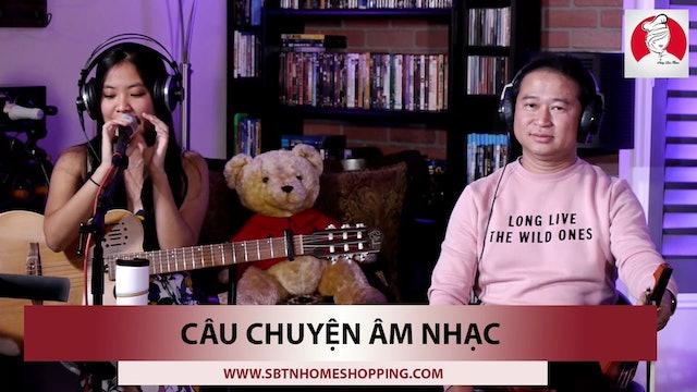 Câu Chuyện Âm Nhạc | Show 4