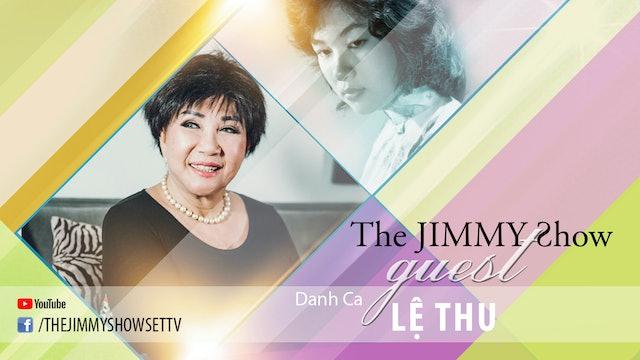 Jimmy Show | Danh ca Lệ Thu