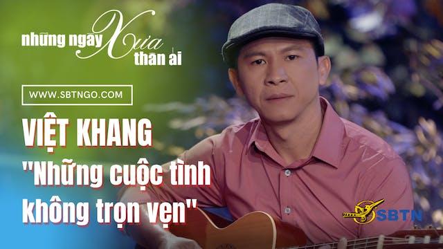 Những Ngày Xưa Thân Ái | Guest: Việt ...