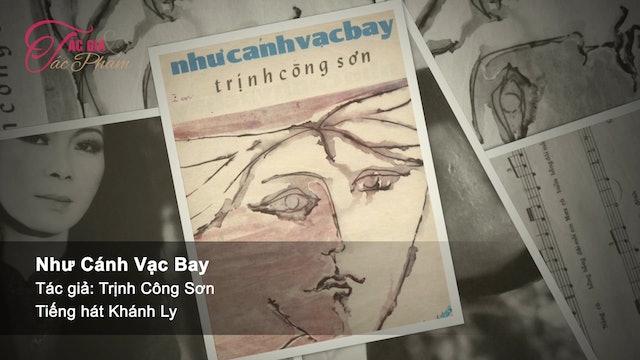 Tác Giả & Tác Phẩm | Hạ Trắng & Như Cánh Vạc Bay của Trịnh Công Sơn |  Show 11