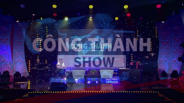 Công Thành Show | 29/02/2020