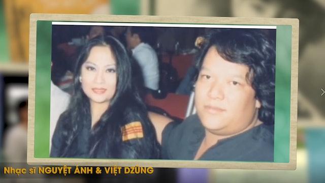 Hành Trình Âm Nhạc | Dòng Nhạc Lưu Vong Nguyệt Ánh & Việt Dzũng
