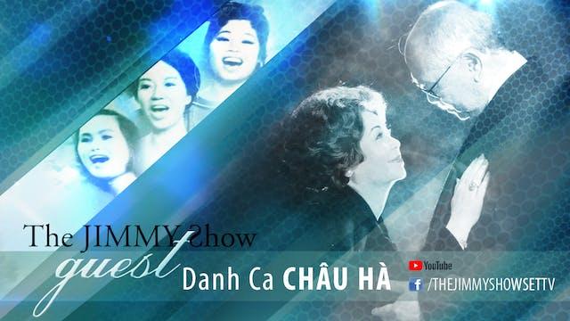 Jimmy Show | Danh ca Châu Hà