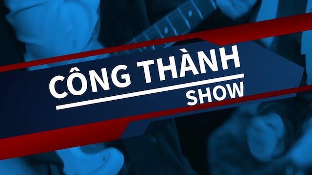 Công Thành Show | 07/11/2020