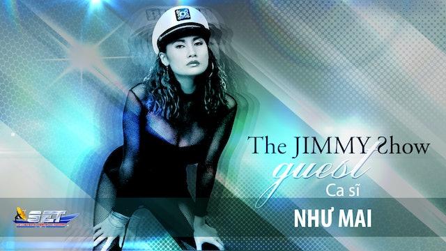 Jimmy Show | Ca sĩ Như Mai