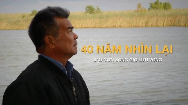 40 Năm Nhìn Lại (1975 - 2015)