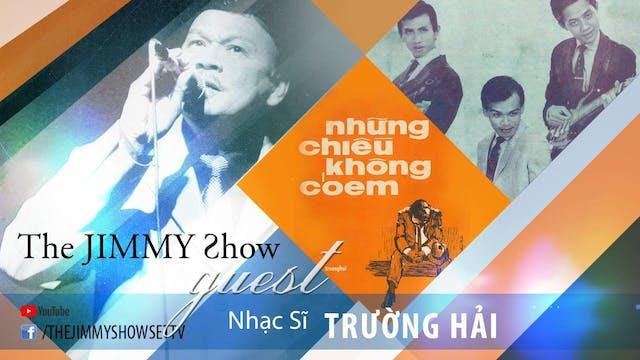 Jimmy Show | Ca nhạc sĩ Trường Hải
