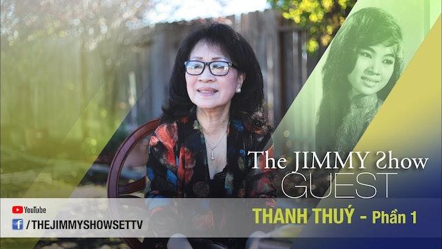 Jimmy Show | Danh ca Thanh Thuý (Phần 1)