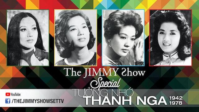 Jimmy Show | Tưởng nhớ cố nghệ sĩ Thanh Nga